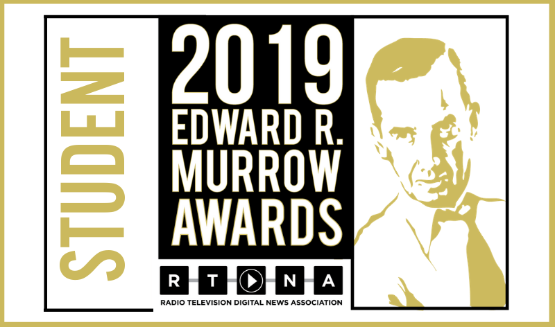 2019 Student Murrow Awards