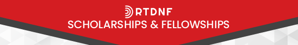 RTDNF Scholarships and Fellowships